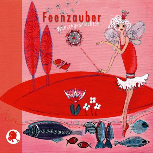 Feenzauber. Wunschgeschichten audiobook cover art