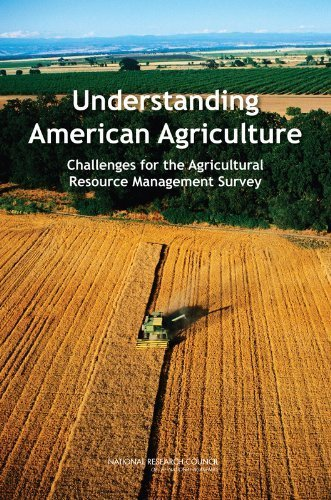 Understanding American Agriculture: Challenges for the Agricultural Resource Management Survey by Panel to Review USDA's Agricultural Resource Management Survey (2007-11-07)