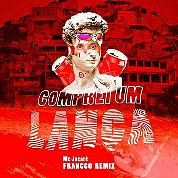 Comprei um Lança (FRANCCO Remix)