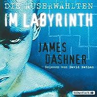 Die Auserwählten im Labyrinth Hörbuch