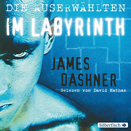 Maze Runner: Die Auserwählten im Labyrinth audiobook cover art