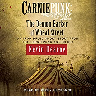 Carniepunk: The Demon Barker of Wheat Street audiobook cover art