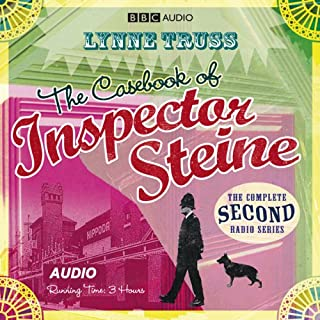 The Casebook of Inspector Steine (Dramatised)                   By:                                                                                                                                 Lynne Truss                               Narrated by:                                                                                                                                 Michael Fenton Stevens,                                                                                        Janet Ellis,                                                                                        Nicholas Le Provost,                   and others                 Length: 2 hrs and 46 mins     26 ratings     Overall 4.5