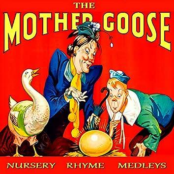 The Mother Goose Nursery Rhyme Medleys
