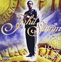 For the Love of Money by Jahil Slimm (2008-10-21)