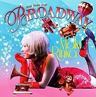 Maki Rinka sings BROADWAY