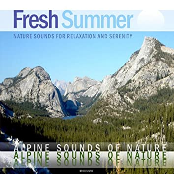 Fresh Summer (Alpine Sounds of Nature for Relaxation)