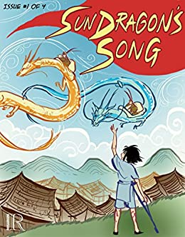 Sun Dragon's Song #1 by [Joyce Chng, Kim Miranda]