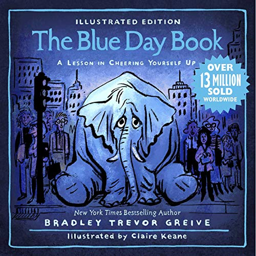 The Blue Day Book Illustrated Edition: A Lesson in Cheering Yourself Up