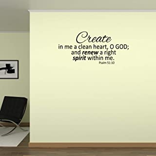 Empresal Create in Me a Clean Heart O God and Renew Right Spirit Within Me Vinyl Wall Decal Psalm 51:10 Sticker Decor