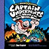 Captain Underpants and the Wrath of the Wicked Wedgie Woman: Captain Underpants Series, Book 5