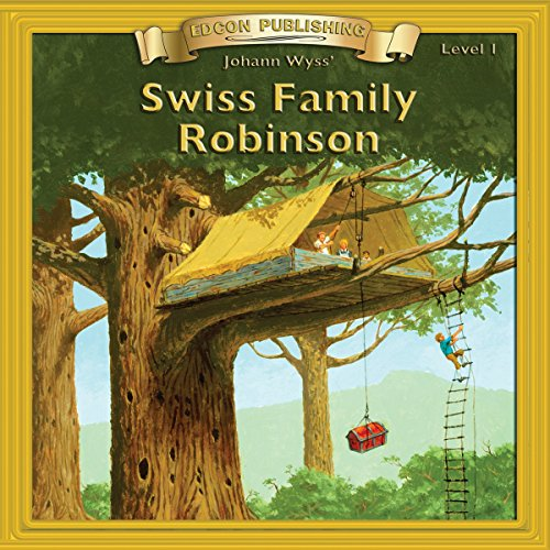 Swiss Family Robinson     Bring the Classics to Life              By:                                                                                                                                 Johann Wyss                               Narrated by:                                                                                                                                 Iman                      Length: 26 mins     Not rated yet     Overall 0.0