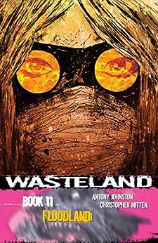 Wasteland Vol. 11: Floodland by [Antony Johnston, Christopher Mitten]