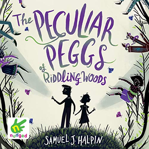 The Peculiar Peggs of Riddling Woods cover art