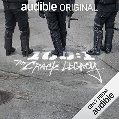 Ep. 1: Autopsy No. 86-999 (100:1 The Crack Legacy) audiobook cover art