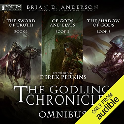 The Godling Chronicles Omnibus     Books 1-3              Written by:                                                                                                                                 Brian D. Anderson                               Narrated by:                                                                                                                                 Derek Perkins                      Length: 35 hrs and 55 mins     Not rated yet     Overall 0.0
