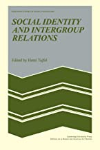 Social Identity and Intergroup Relations (European Studies in Social Psychology)