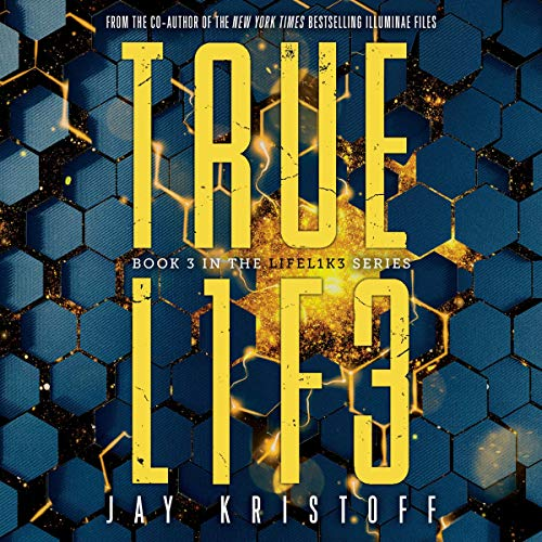 TRUEL1F3 (Truelife) Audiobook By Jay Kristoff cover art