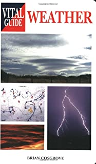 The Vital Guide to Weather