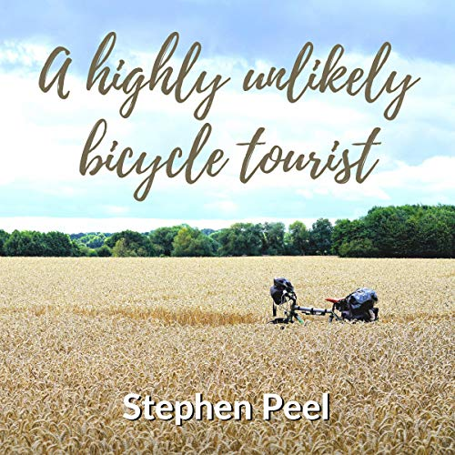 A Highly Unlikely Bicycle Tourist cover art