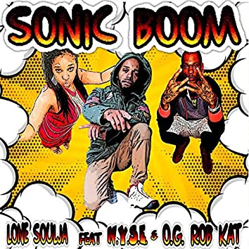 SonicBoom (feat. N.Y.S.E. & O.G. Rob Kat)