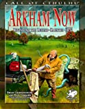 ARKHAM NOW (Call of Cthulhu Roleplaying)