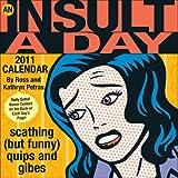 An Insult-a-day 2011 Calendar