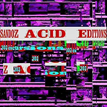 Acid Editions (303 Excursions)