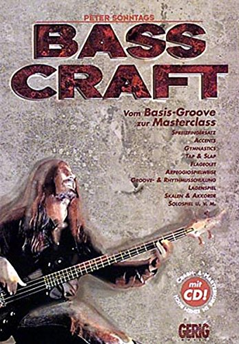 Bass Craft: Vom Basis-Groove zur Masterclass