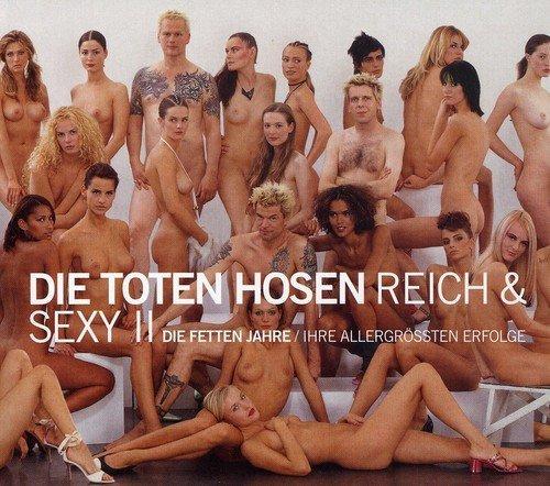 Reich & Sexy II by Die Toten Hosen (2002-11-11)