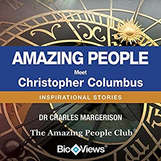 Meet Christopher Columbus     Inspirational Stories              By:                                                                                                                                 Charles Margerison                               Narrated by:                                                                                                                                 Markus Hayes                      Length: 17 mins     2 ratings     Overall 2.5