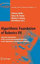 Algorithmic Foundation of Robotics VII: Selected Contributions of the Seventh International Workshop on the Algorithmic Foundations of Robotics