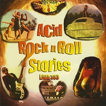 Acid Rock N Roll Stories