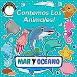 Contemos Los Animales! MAR Y OCÉANO: Explora el Mundo de Los Animales Marinos, Libro de Adivinanzas Para Preescolares, Niños de 3 a 6 Años - Actividad Divertida Rompecabezas (Descubriendo Animales)
