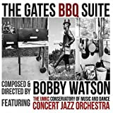 Gates BBQ Suite by Bobby Watson & The Umkc Concert Jazz Orchestra (2010-05-03)