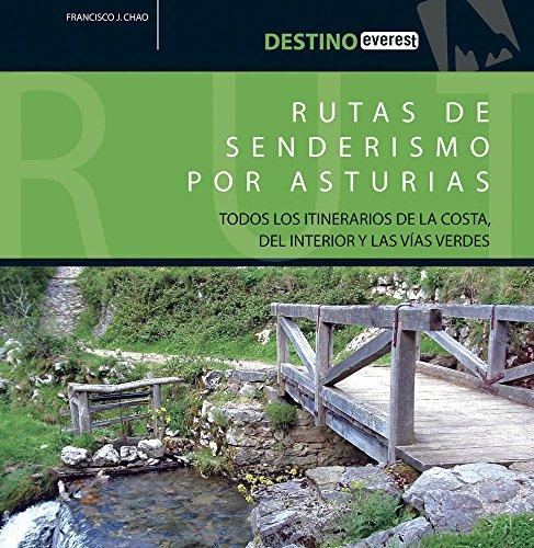 Rutas de senderismo por Asturias. (Destino)