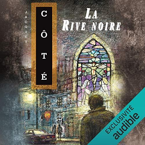 La Rive noire cover art