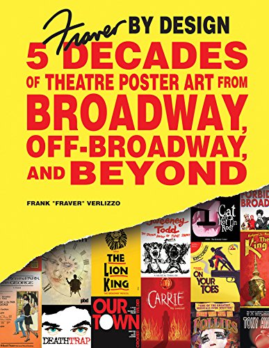 Image of Fraver by Design: Five Decades of Theatre Poster Art from Broadway, Off-Broadway, and Beyond