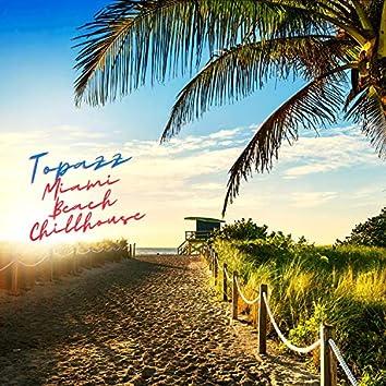 Miami Beach Chillhouse
