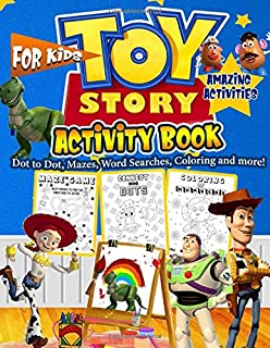 TOY STORY Activity Book: Toy Story Activity Book For Kids Ages 4-8 With Fantastic World Of How Many Game, Complete The Pic...