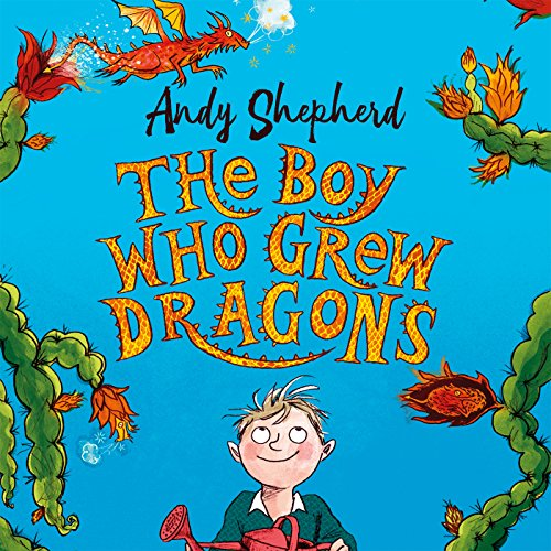 The Boy Who Grew Dragons audiobook cover art