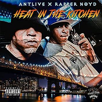 Heat In The Kitchen (feat. Big Noyd)