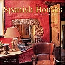 Spanish Houses: Rustic Mediterranean Style