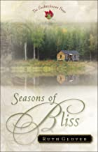Seasons of Bliss (Saskatchewan Saga Book #4)