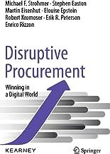 Disruptive Procurement: Winning in a Digital World