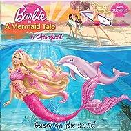 Barbie in a Mermaid Tale: A Storybook (Barbie)