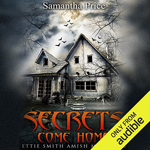 Secrets Come Home audiobook cover art