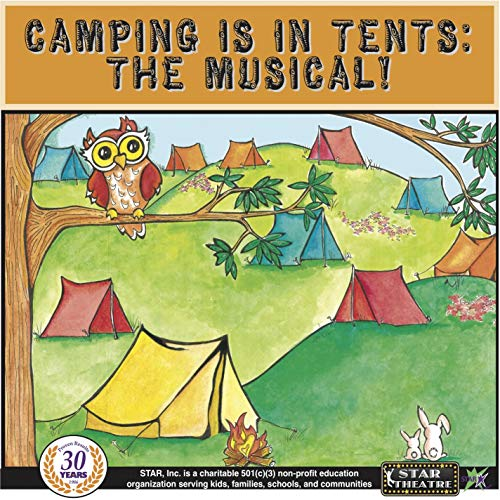 Camping is in Tents: The Musical!