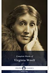 Delphi Complete Works of Virginia Woolf (Illustrated) Kindle Edition