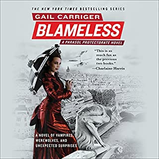 Blameless     The Parasol Protectorate, Book 3              By:                                                                                                                                 Gail Carriger                               Narrated by:                                                                                                                                 Emily Gray                      Length: 11 hrs and 54 mins     326 ratings     Overall 4.7